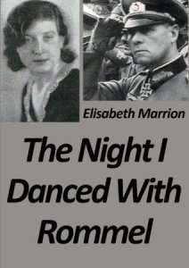 Night I Danced with Rommel
